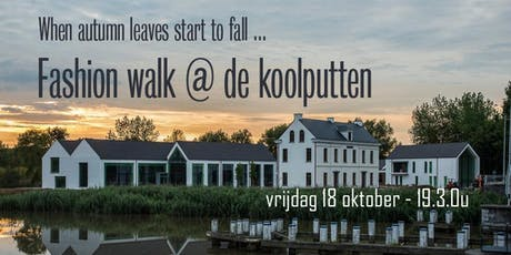 Fashion walk @ De Koolputten tickets