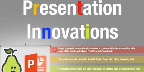 Presentation Innovations: Pear Deck tickets