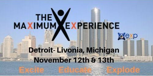 The Maximum Experience- Detroit Livonia, Michigan