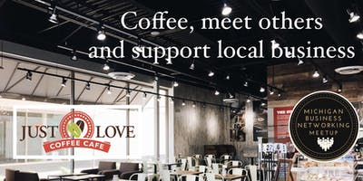 November  Coffee Networking at Just Love Coffee