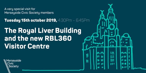 THE ROYAL LIVER BUILDING AND THE NEW RBL360 VISITOR CENTRE