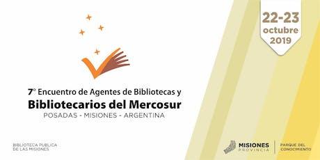 VII Encuentro de Agentes de Bibliotecas y Bibliotecarios del Mercosur entradas