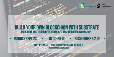 Build your own Blockchain with Substrate tickets