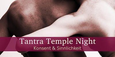 Tantra Temple Night - Konsent & Sinnlichkeit