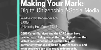 Making Your Mark: Digital Citizenship in the Social Media Age