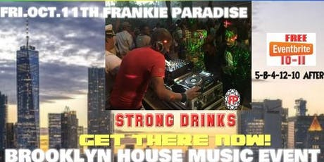 Frankie Paradise Brooklyn House Music Event tickets