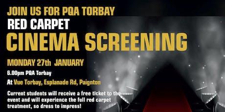 PQA Torbay Red Carpet Cinema Screening tickets