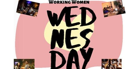 BeGreatDC Working Women Wednesday Soiree tickets
