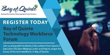 Bay of Quinte Technology Workforce Forum tickets