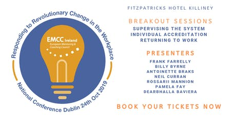 EMCC Ireland Conference 2019 - Responding to Revolutionary Change in the Workplace tickets