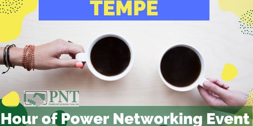 11/6/19 PNT Tempe Chapter - Hour of Power Networking Event