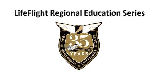 LifeFlight Regional Education Series - Clarksville
