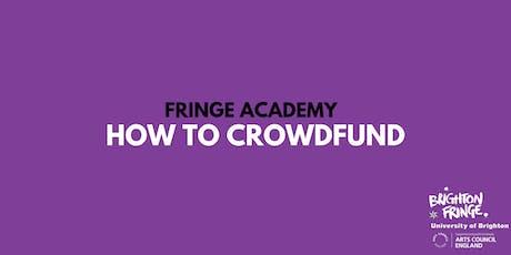 Fringe Academy: How to Crowdfund tickets