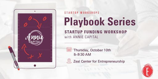 Startup Funding Workshop with Annie Capital