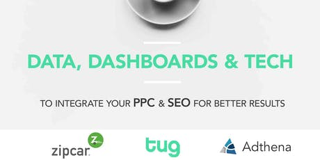 Data, Dashboards & Tech - To Integrate PPC & SEO For Better Results tickets