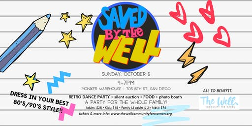 """""""Saved By The Well"""" Fundraiser/Launch Party"""