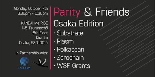 Parity & Friends Meetup - Osaka