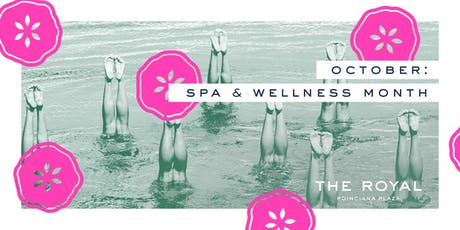 The Royal Treatment - Discover the Palm Beaches Spa + Wellness Month tickets