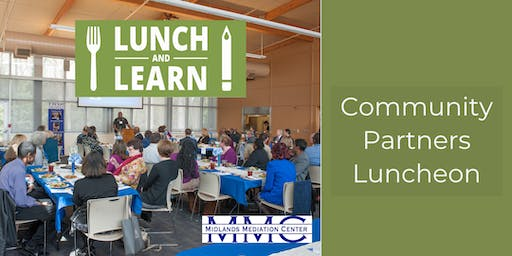 Lunch and Learn:  Community Partners Luncheon