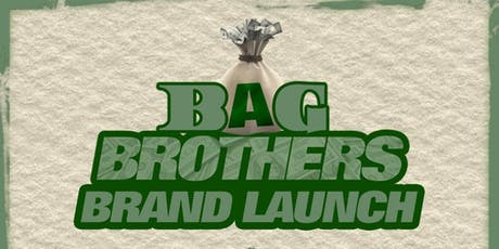 Bag Brothers Brand Launch tickets
