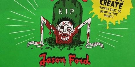 The Monster Book of Zombies, Spooks & Ghouls with Jason Ford tickets