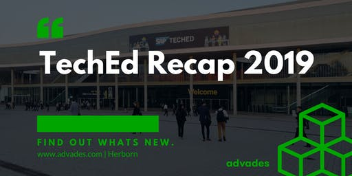 advades  - TechEd Recap 2019