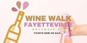 Fall Fayetteville Wine Walk