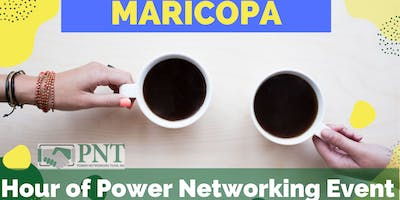 11/14/19 – PNT Maricopa – Hour of Power Networking Event