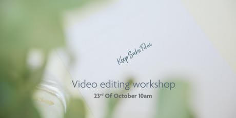 Video editing workshop tickets