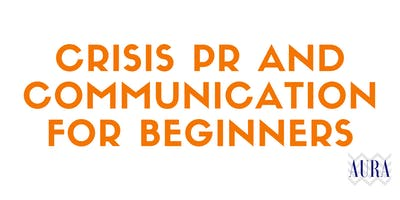 Crisis PR and communication for beginners