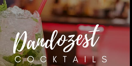 Dandozest Cocktail Friday  tickets