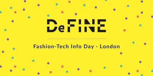 DeFINE Fashion-Tech Info Day - London