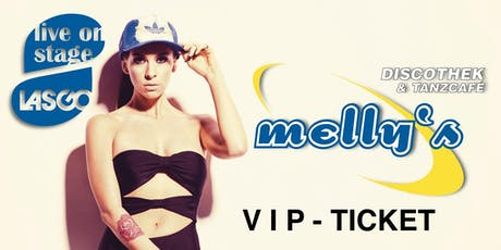 VIP Ticket melly's - 2000er Party mit Lasgo live! Tickets