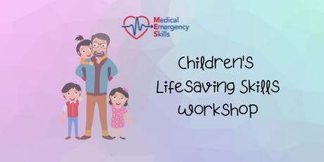 Childrens lifesaving skills workshop tickets
