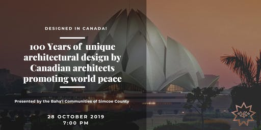 "Designed in Canada 100 Years of Unique Designs ""Promoting World Peace"""