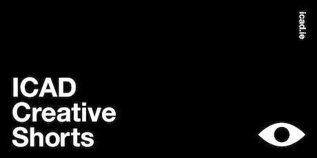 ICAD Creative Shorts 2019 tickets