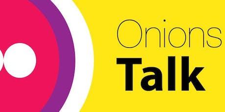 Onions Talk: Travail durable pour l'avenir  billets