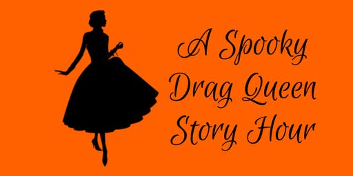 A Spooky Drag Queen Story Hour