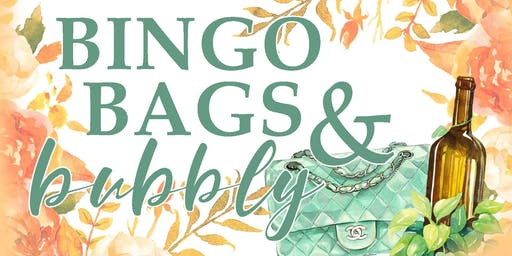 Bingo, Bags and Bubbly