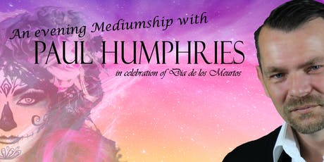 An Evening Mediumship with Paul Humphries tickets