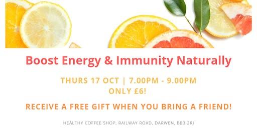 Boost Energy & Immunity Naturally