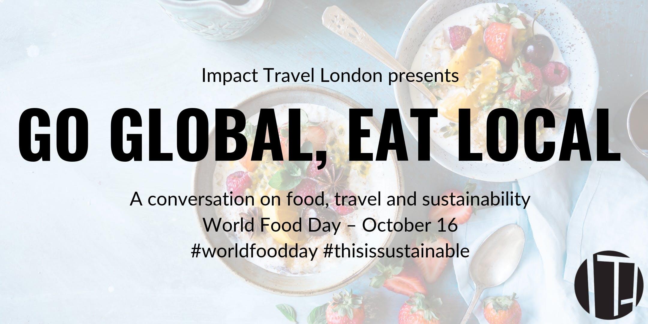 Impact Travel London Presents: World Food Day