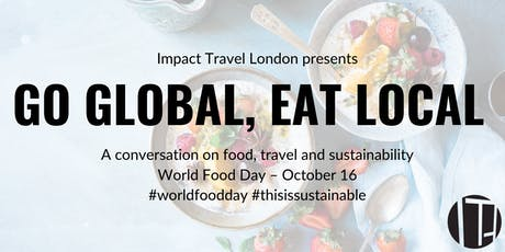 Impact Travel London Presents: World Food Day tickets