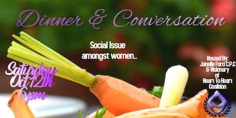 Heart To Heart Coalition -Dinner & Conversation  (Social Issues  & Women) tickets