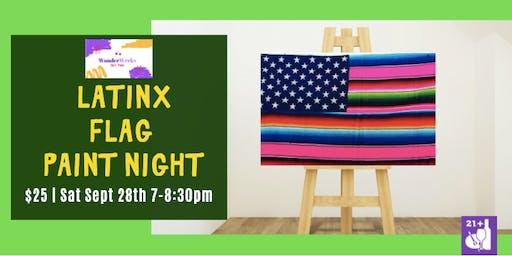 Latinx Flag PaintNight
