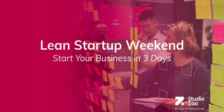 Lean Startup Weekend | Start Your Business In 3 Days tickets