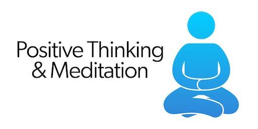 Positive Thinking & Meditation - Watford