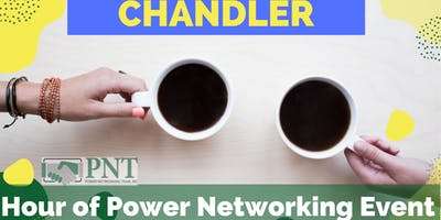 11/19/19 PNT Chandler Hour of Power Networking Event
