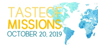 Taste of Missions 2019