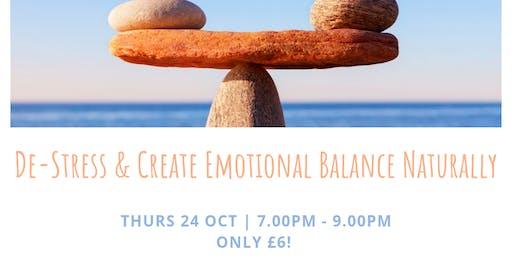 De-Stress & Create Emotional Balance Naturally